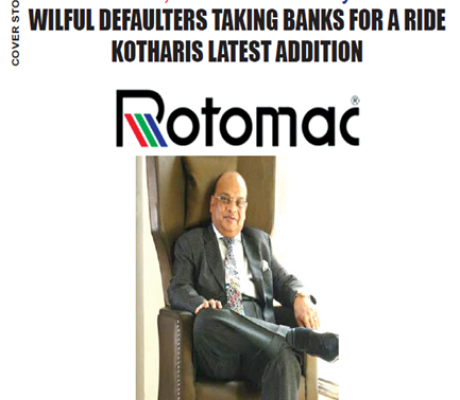 WILFUL DEFAULTERS TAKING BANKS FOR A RIDE KOTHARIS LATEST ADDITION