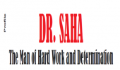 DR. SAHA The Man of Hard Work and Determination