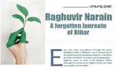 Raghuvi r Narain A forgotten laureate of Bihar