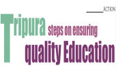 Tripura steps on ensuring quality Education
