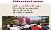 Dhubrians take a Heritage Walk through the town's Iconic Past