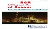 BGR fulfilling aspiration of Assam With Quality Responsibility towards Society