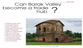 Can Barak Valley be made a trade hub?