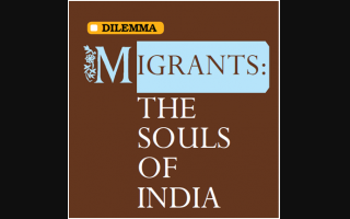 Migrants: The Souls of India