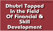 Dhubri Topped In the Field Of Financial & Skill Development