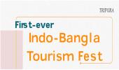 First-ever Indo-Bangla tourism fest opens new horizon for Tripura