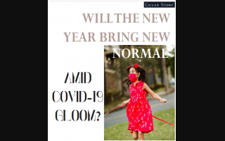 WILL THE NEW YEAR BRING NEW NORMAL AMID COVID-19 GLOOM?