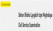 Dahun Shisha Lyngdoh tops Meghalaya Civil Service Examination